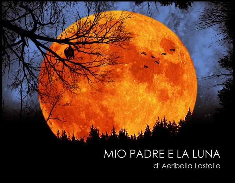 mio-padre-e-la-luna