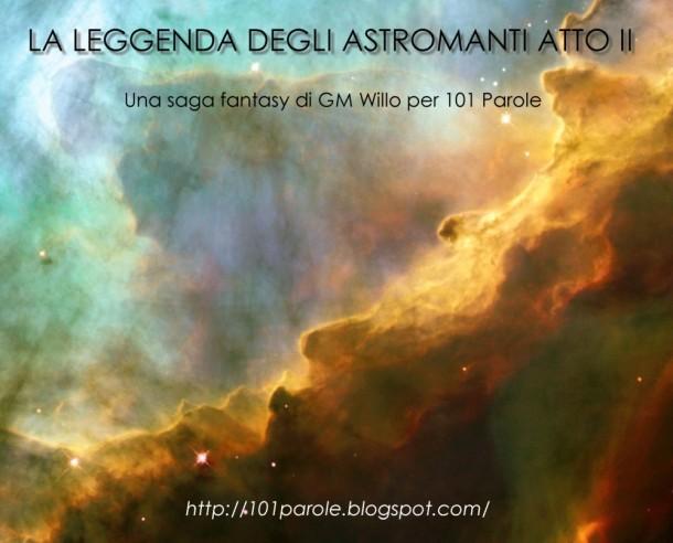 LA LEGGENDA DEGLI ASTROMANTI ATTO II