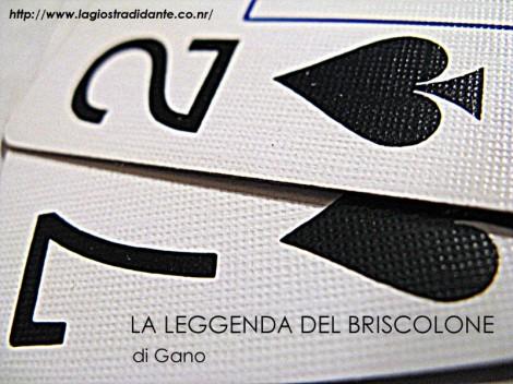 La leggenda del briscolone